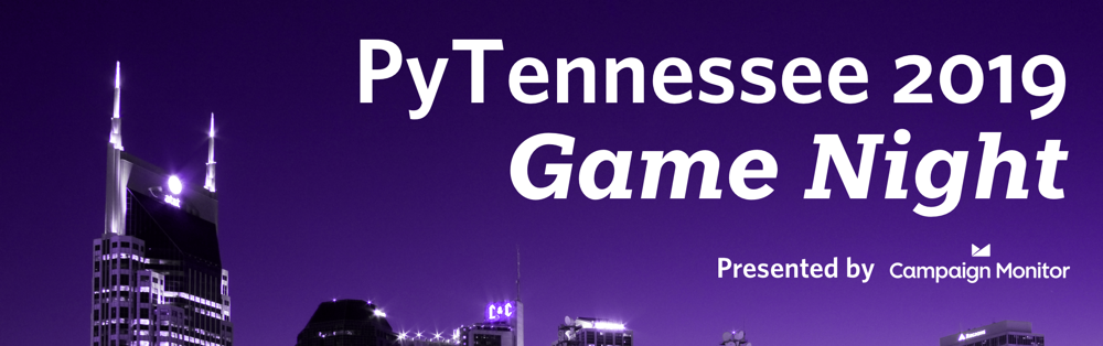 A colorized shot of the Nashville skyline with the text PyTennessee Game Night Presented by Campaign Monitor